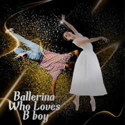 ข้อมูลเที่ยวเกาหลี : BALLERINA WHO LOVED A B-BOY SHOW